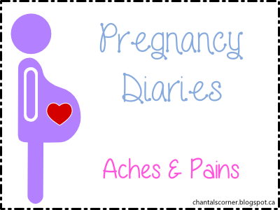 Pregnancy Diaries - Aches and Pains