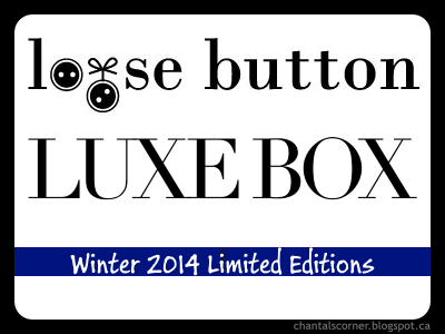 Loose Button Luxe Box: Winter 2014 Limited Editions