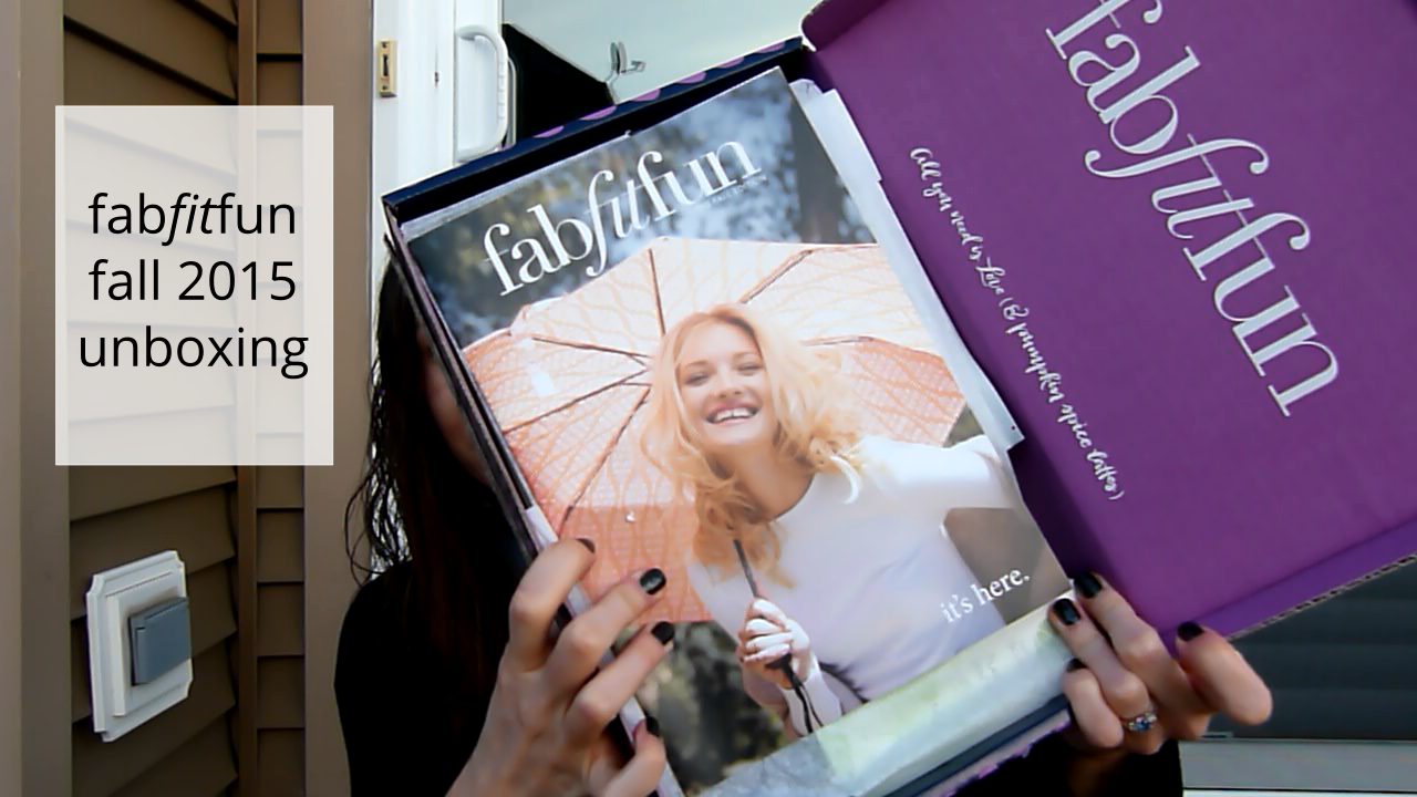 FabFitFun: 2015 Fall Edition – with video!