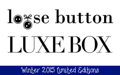 loose button luxe box winter 2015 limited editions